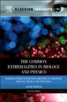 The Common Extremalities in Biology and Physics