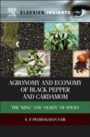 Agronomy and Economy of Black Pepper and Cardamom