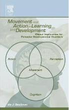 Movement and Action in Learning and Development