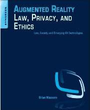 Augmented Reality Law, Privacy, and Ethics