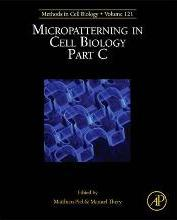 Micropatterning in Cell Biology, Part C: Volume 121