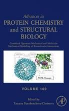 Combined Quantum Mechanical and Molecular Mechanical Modelling of Biomolecular Interactions: Volume 100