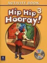 Hip Hip Hooray Student Book (with Practice Pages), Level 3 Activity Book (with Audio CD)