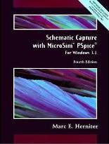 Schematic Capture with MicroSim PSpice for Windows Version 3.1