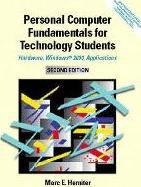 Personal Computer Fundamentals for Technology Students