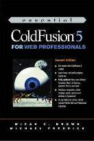Essential ColdFusion 5 for Web Professionals