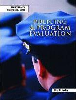 Policing and Program Evaluation