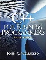 C++ for Business Programmers
