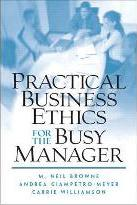 Practical Business Ethics for the Busy Manager