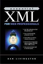 Essential Xml for Web Professionals