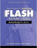 Dan Livingston's Advanced Macromedia Flash Training Course, ActionScript in Action