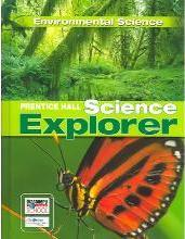 Prentice Hall Science Explorer Environmental Science Student Edition Third Edition 2005