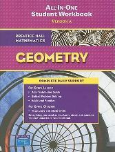 Prentice Hall Mathematics, Geometry All-In-One Workbook