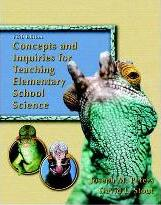 Concepts and Inquiries for Teaching Elementary School Science