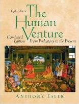 The Human Venture: From Prehistory to Present v.1 & 2