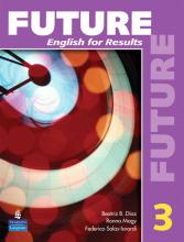 Future 3: English for Results (with Practice Plus CD-ROM)