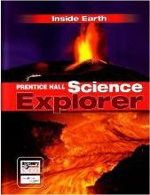 Science Explorer Inside Earth Student Edition 2007c