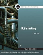 Boilermaking Level 1 Trainee Guide, Paperback