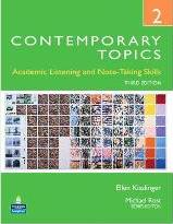 Contemporary Topics 2: Academic Listening and Note-Taking Skills (Student Book and Classroom Audio CDs)