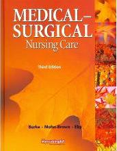Medical Surgical Nursing Care with Study Guide Package