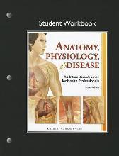 Student Workbook for Anatomy, Physiology, & Disease