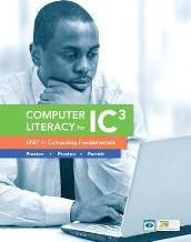 Computer Literacy for IC3 Unit 1