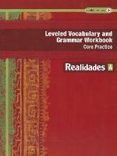 Leveled Vocabulary and Grammar Workbook: Core Practice