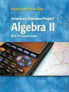Brief Review for the Adp Algebra II Examination