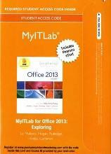MyITLab with Pearson eText -- Access Card -- for Exploring with Office 2013