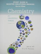 Student's Study Guide and Selected Solution Manual for Chemistry for Changing Times