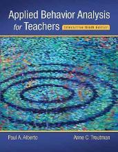 Applied Behavior Analysis for Teachers Interactive Ninth Edition, Enhanced Pearson Etext with Loose-Leaf Version -- Access Card Package