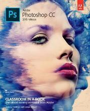 Adobe Photoshop CC Classroom in a Book 2015