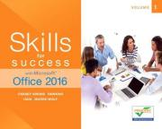 Skills for Success with Microsoft Office 2016: Volume 1