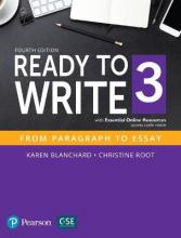 Ready to Write 3 with Essential Online Resources