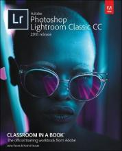 Adobe Photoshop Lightroom Classic CC Classroom in a Book (2018 release)