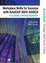 Workplace Skills for Success with AutoCAD 2009
