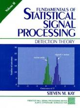 Fundamentals of Statistical Signal Processing: Detection Theory v.2
