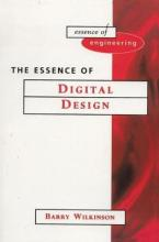 The Essence of Digital Design