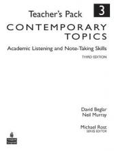 Contemporary Topics 3: Academic Listening and Note-Taking Skills, Teacher's Pack
