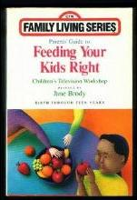 Parents' Guide to Feeding Your Kids Right