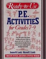 Ready-to-Use PE Activities Grades 7-9: Book 4