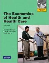 The Economics of Health and Health Care: International Version