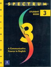 Spectrum: Spectrum 3: A Communicative Course in English, Level 3 Communicative Course in English Level 3