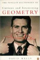 Dictionary of Curious and Interesting Geometry