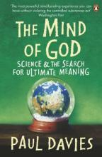 The Mind of God  Science and the Search for Ultimate Meaning
