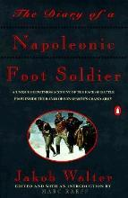The Diary of a Napoleonic Footsoldier