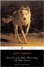 "The ""Call of the Wild"", ""White Fang"" and Other Stories"