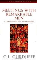 Meetings with Remarkable Men: Meetings with Remarkable Men 2nd Series