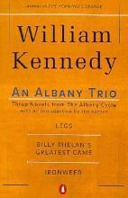 An Albany Trio: Three Novels from the Albany Cycle