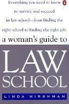 The Women's Guide to Law School